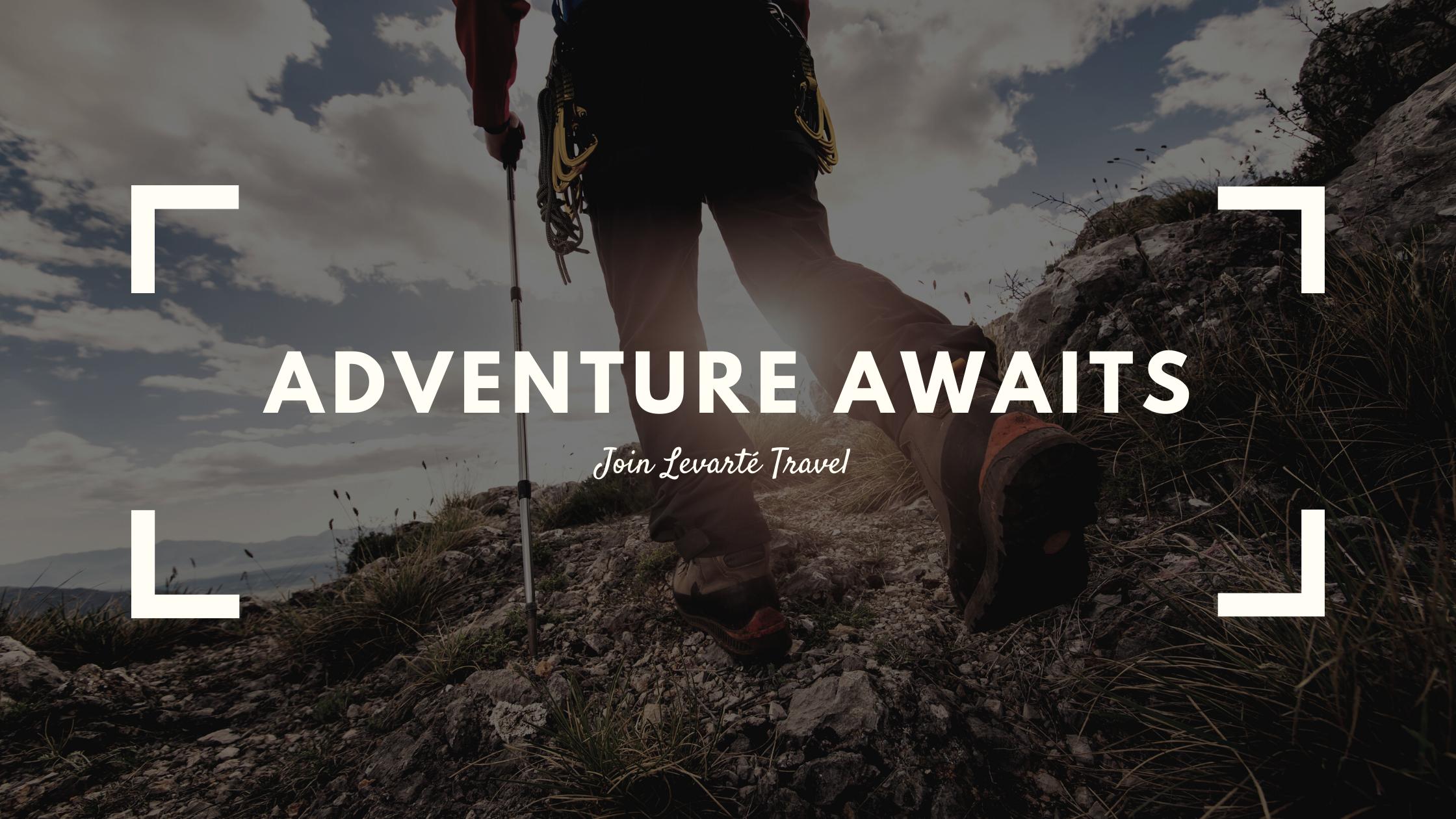 Adventure Awaits - April Blog 2021